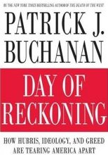 Patrick J. Buchanan - Day of Reckoning
